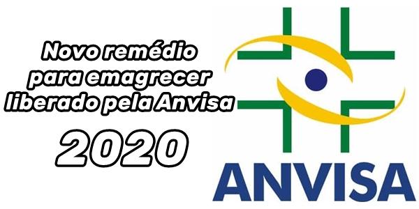 Novo remédio para emagrecer liberado pela Anvisa 2020